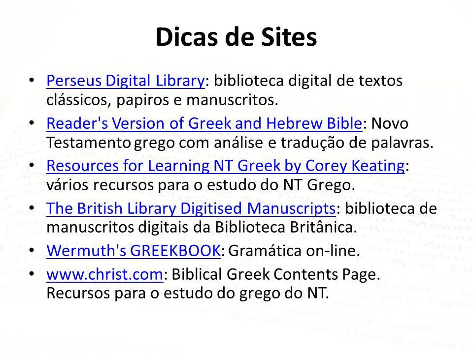 Dicas de Sites Perseus Digital Library: biblioteca digital de textos clássicos, papiros e manuscritos.
