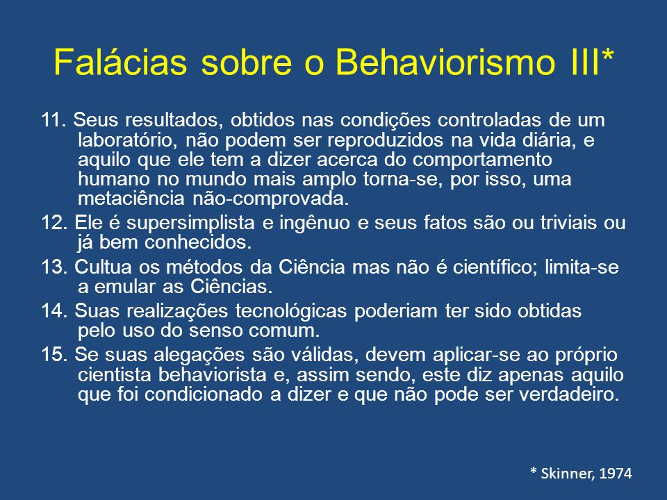 Falácias sobre o Behaviorismo III*