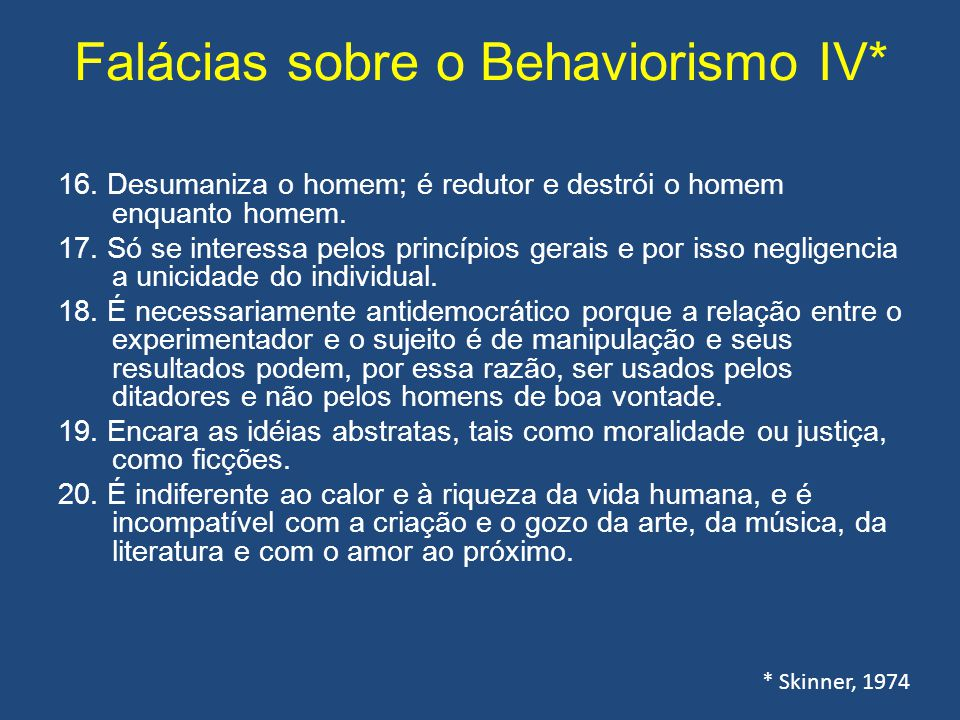 Falácias sobre o Behaviorismo IV*