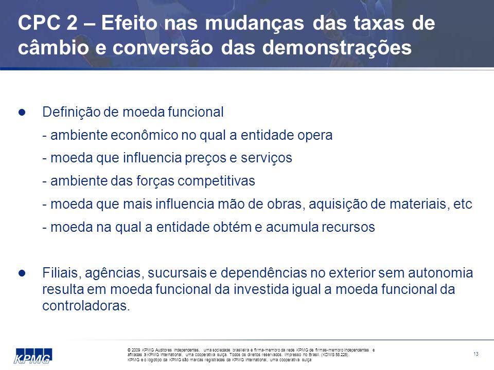 CPC 2 – Efeito nas mudanças das taxas de câmbio e conversão das demonstrações