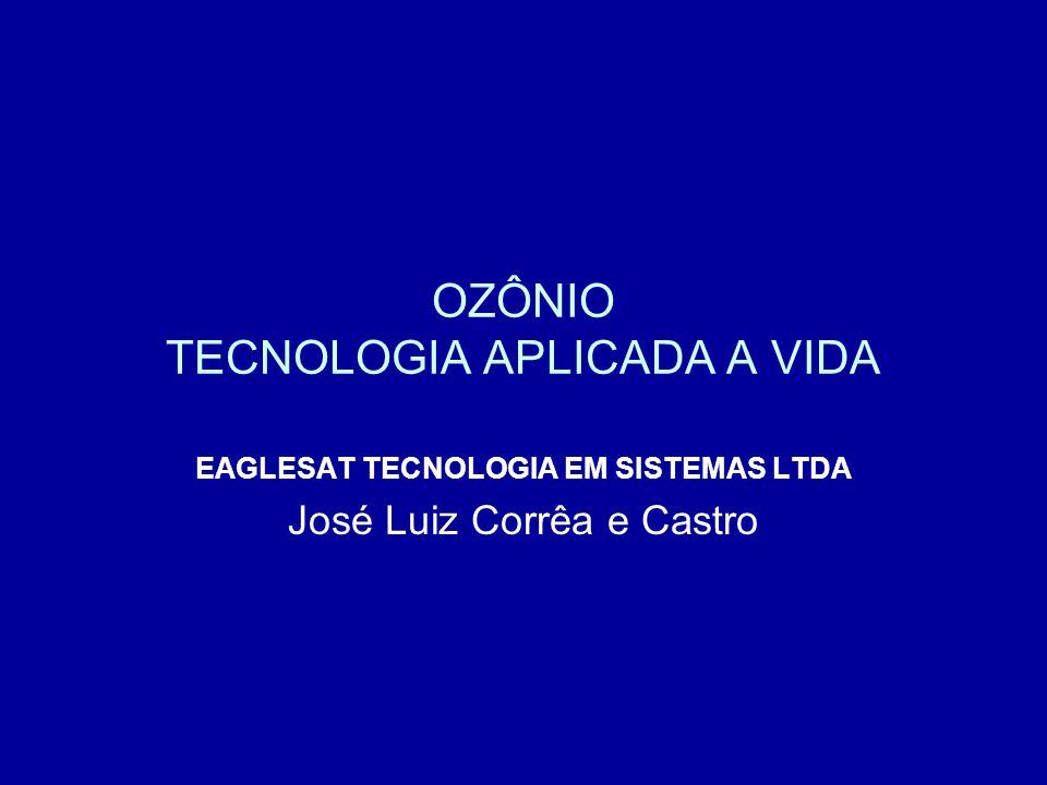 OZÔNIO TECNOLOGIA APLICADA A VIDA