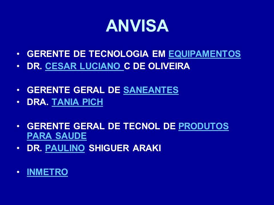 ANVISA GERENTE DE TECNOLOGIA EM EQUIPAMENTOS