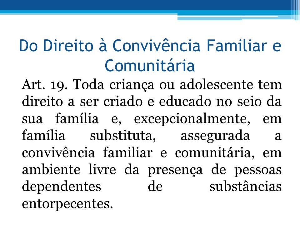 Do Direito à Convivência Familiar e Comunitária