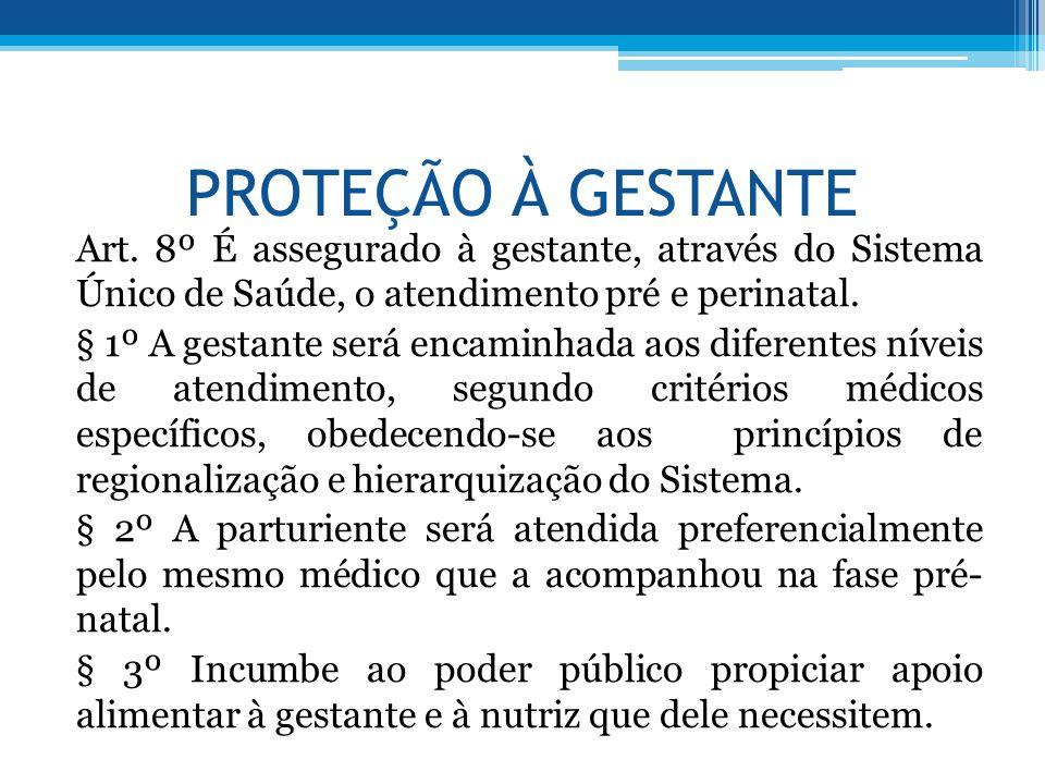 PROTEÇÃO À GESTANTE