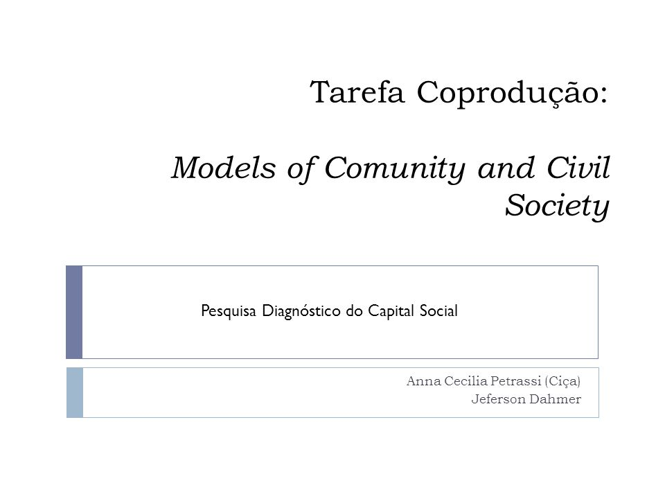 Tarefa Coprodução: Models of Comunity and Civil Society