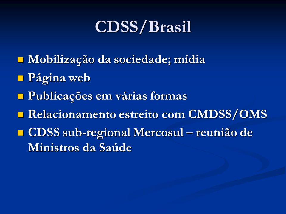 CDSS/Brasil Mobilização da sociedade; mídia Página web