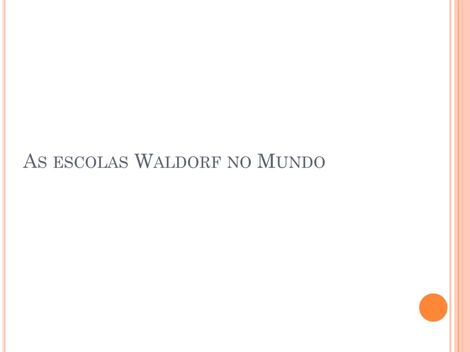 As escolas Waldorf no Mundo