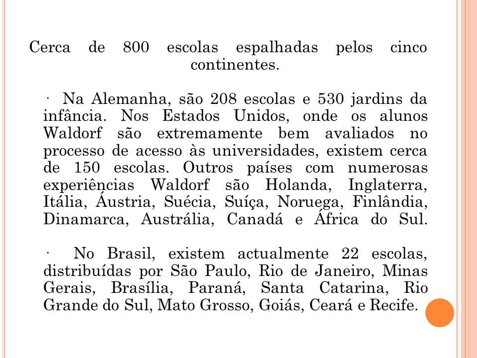 Cerca de 800 escolas espalhadas pelos cinco continentes