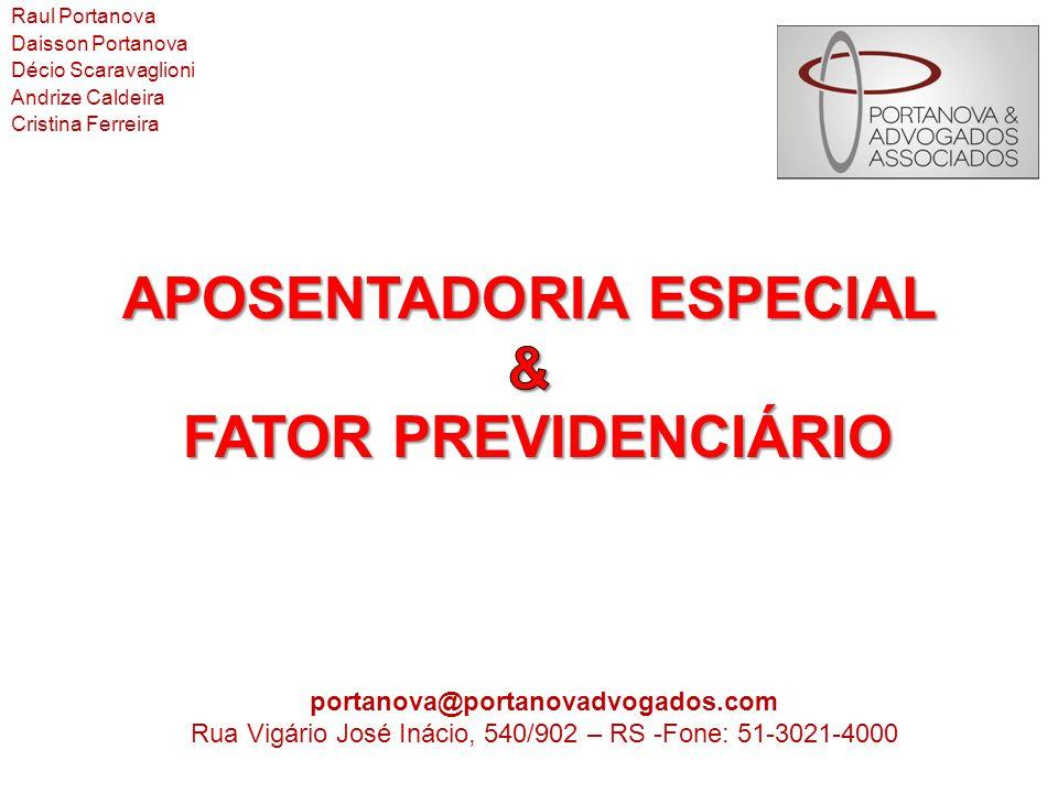 APOSENTADORIA ESPECIAL & FATOR PREVIDENCIÁRIO