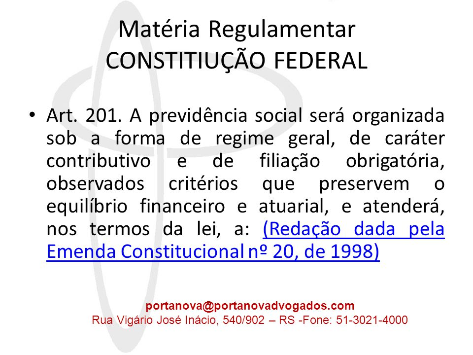 Matéria Regulamentar CONSTITIUÇÃO FEDERAL