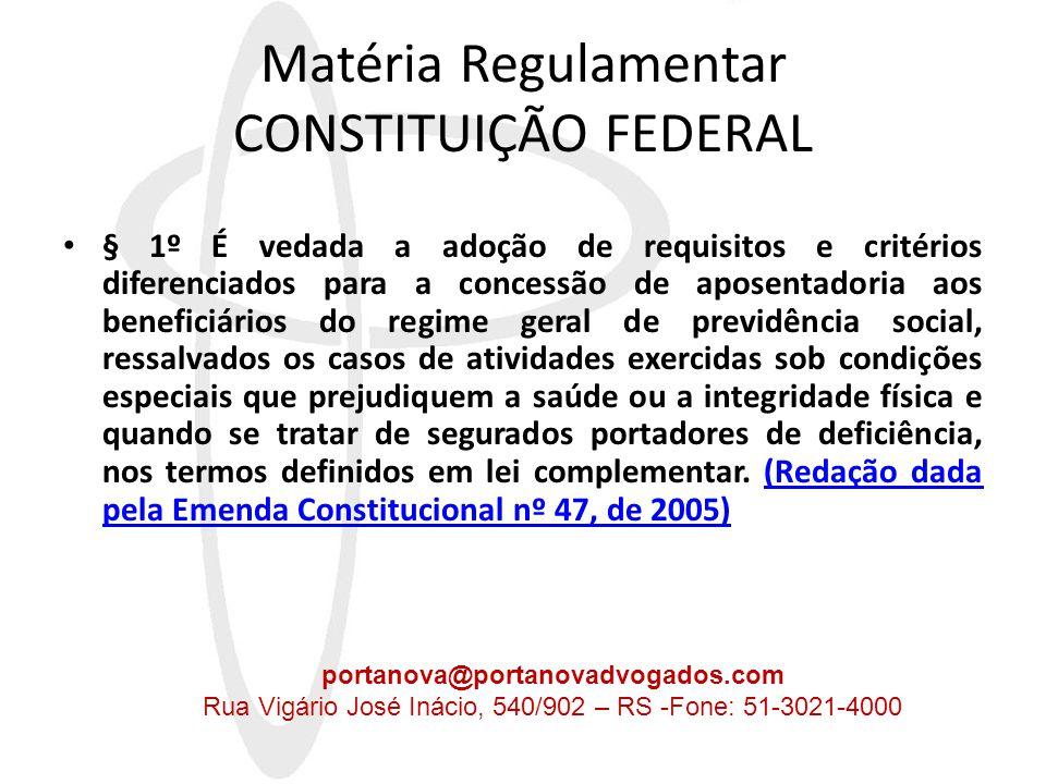 Matéria Regulamentar CONSTITUIÇÃO FEDERAL