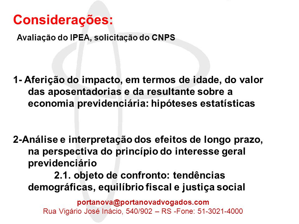 Rua Vigário José Inácio, 540/902 – RS -Fone: 51-3021-4000