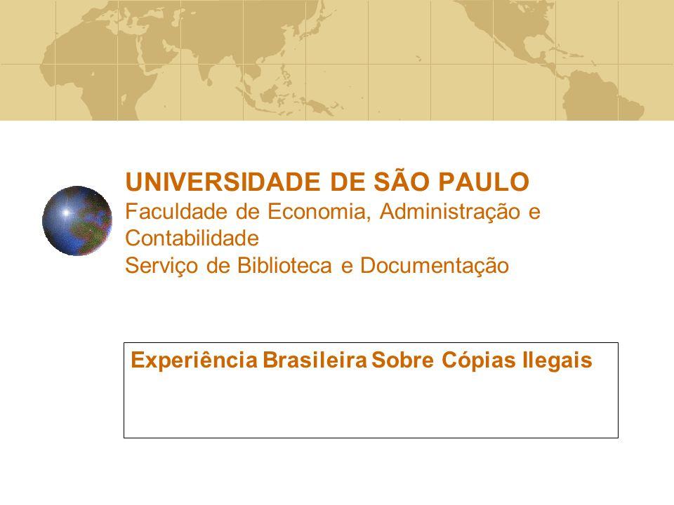 Experiência Brasileira Sobre Cópias Ilegais