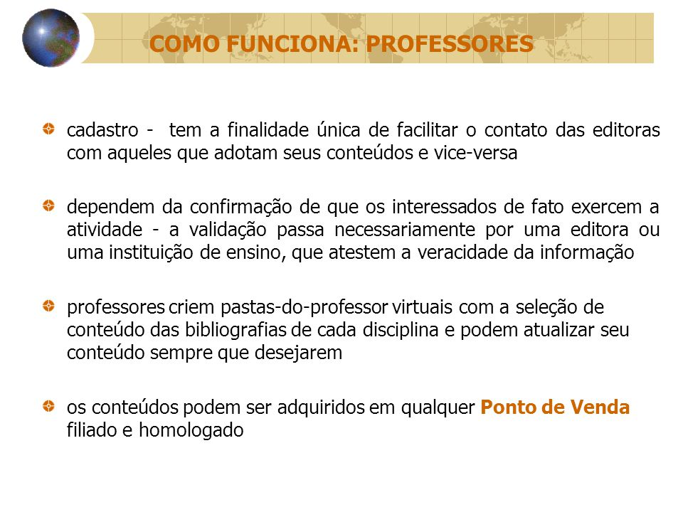 COMO FUNCIONA: PROFESSORES