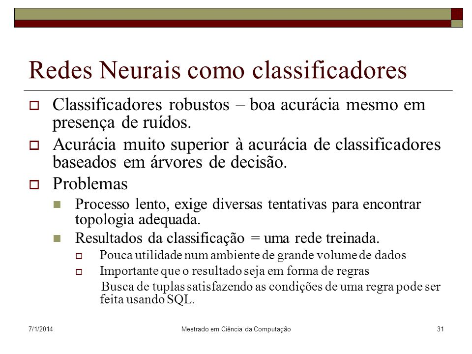 Redes Neurais como classificadores