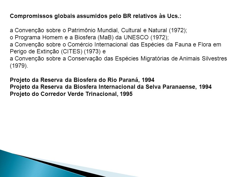 Compromissos globais assumidos pelo BR relativos às Ucs.: