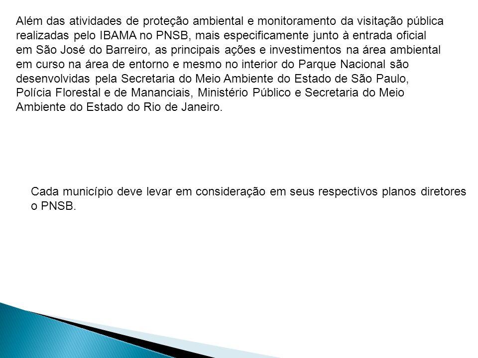 Além das atividades de proteção ambiental e monitoramento da visitação pública