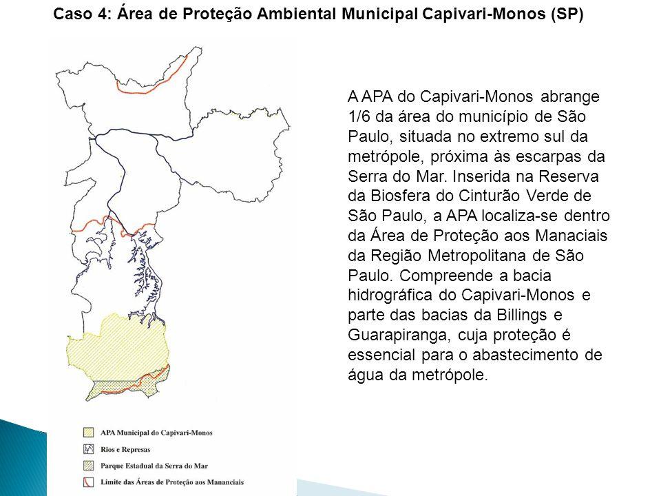 Caso 4: Área de Proteção Ambiental Municipal Capivari-Monos (SP)