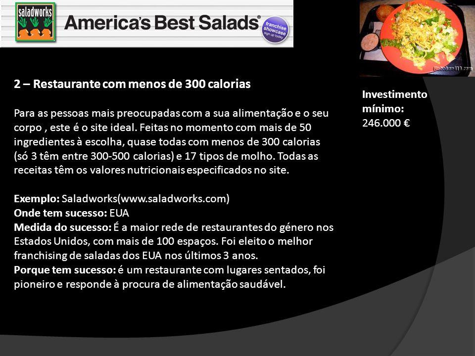 2 – Restaurante com menos de 300 calorias