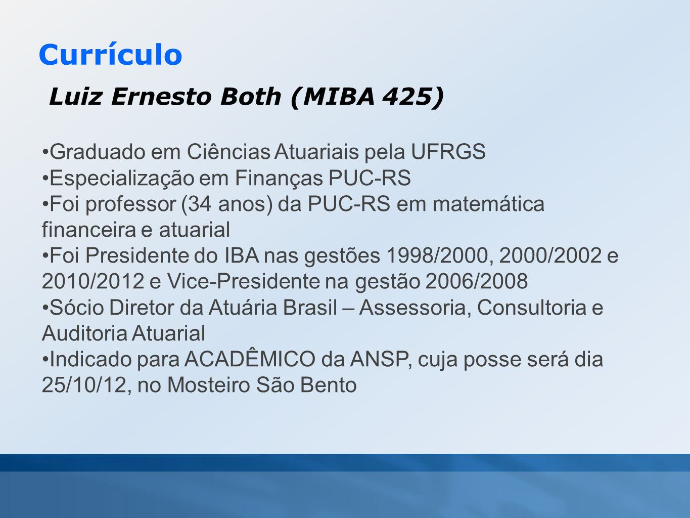Currículo Luiz Ernesto Both (MIBA 425)