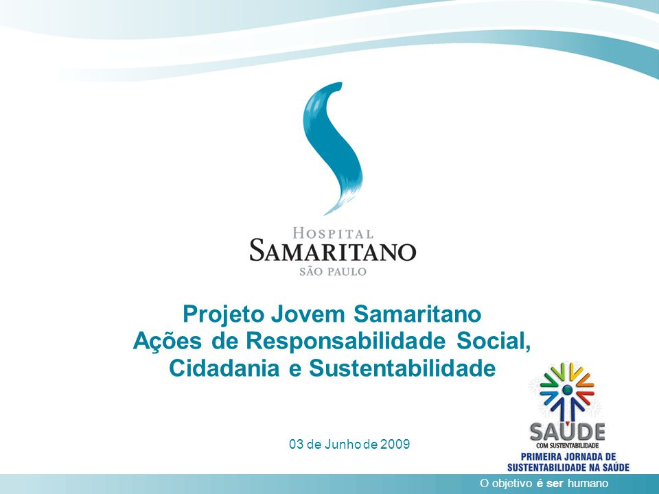 Projeto Jovem Samaritano Ações de Responsabilidade Social, Cidadania e Sustentabilidade
