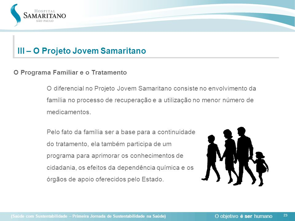 III – O Projeto Jovem Samaritano