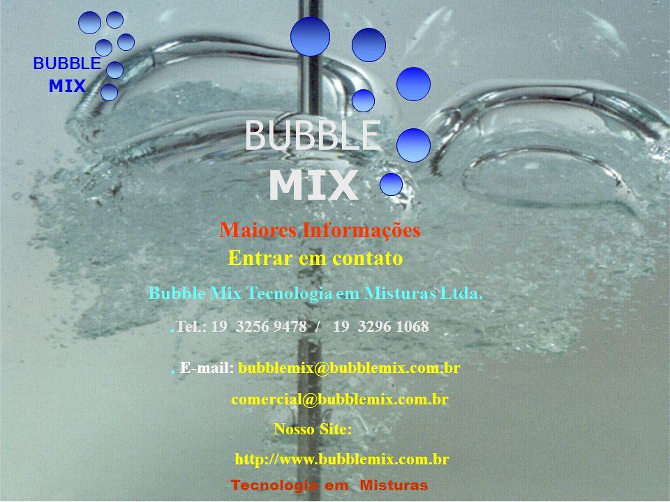 Bubble Mix Tecnologia em Misturas Ltda. Tecnologia em Misturas