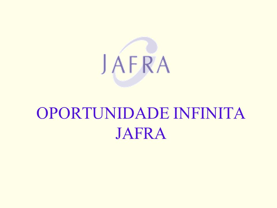 OPORTUNIDADE INFINITA JAFRA