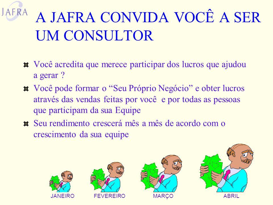 A JAFRA CONVIDA VOCÊ A SER UM CONSULTOR