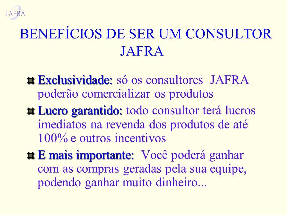 BENEFÍCIOS DE SER UM CONSULTOR JAFRA