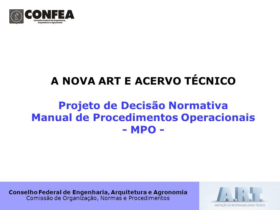 A NOVA ART E ACERVO TÉCNICO Projeto de Decisão Normativa