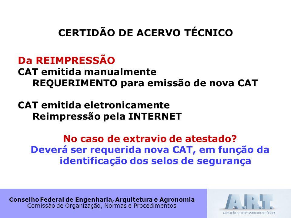 CERTIDÃO DE ACERVO TÉCNICO No caso de extravio de atestado