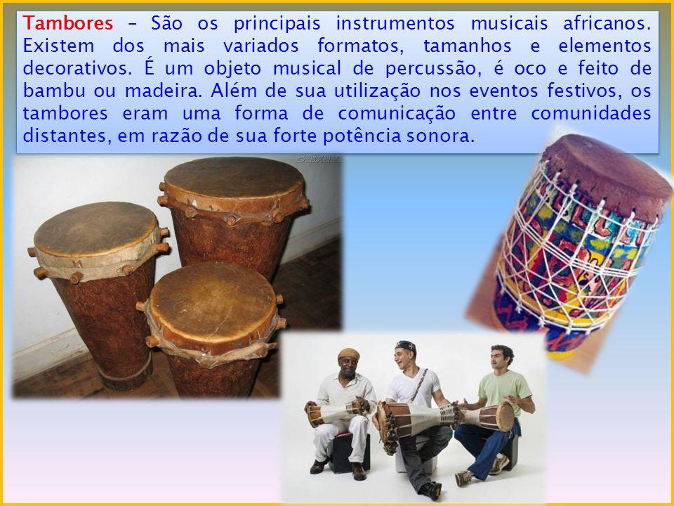 Tambores – São os principais instrumentos musicais africanos