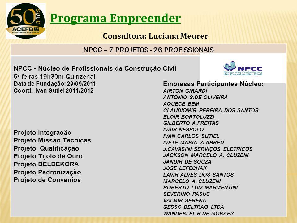 NPCC – 7 PROJETOS - 26 PROFISSIONAIS