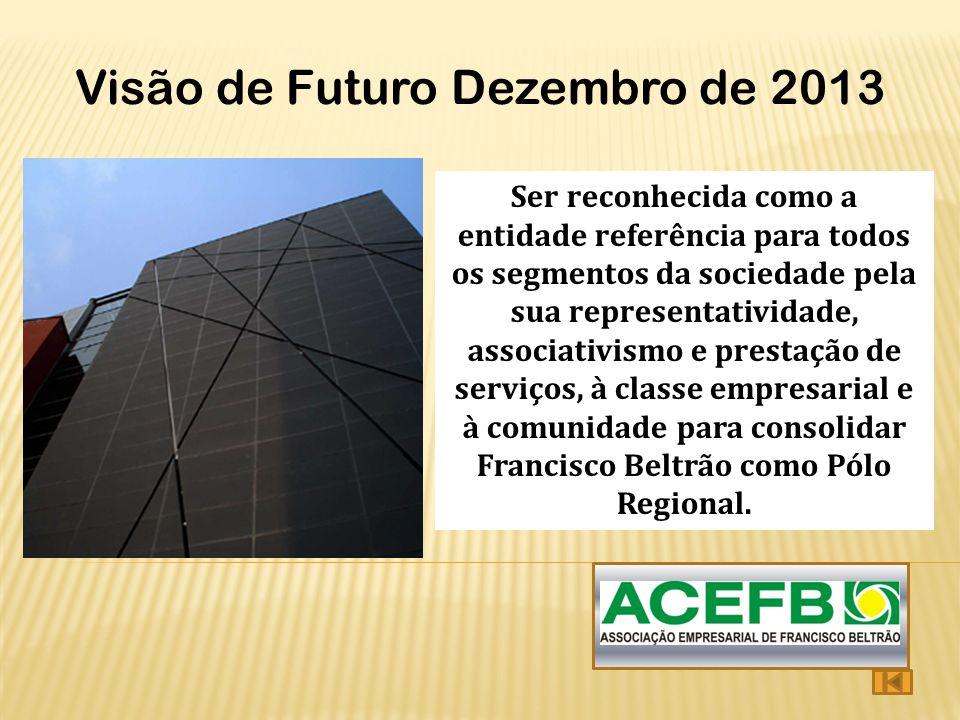 Visão de Futuro Dezembro de 2013