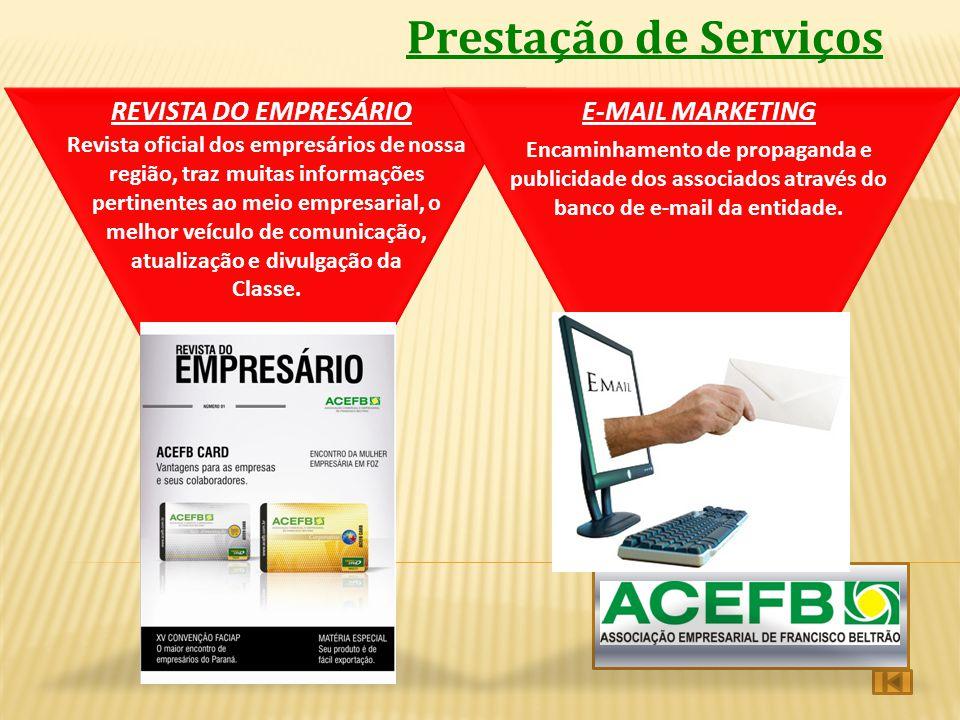 Prestação de Serviços REVISTA DO EMPRESÁRIO E-MAIL MARKETING