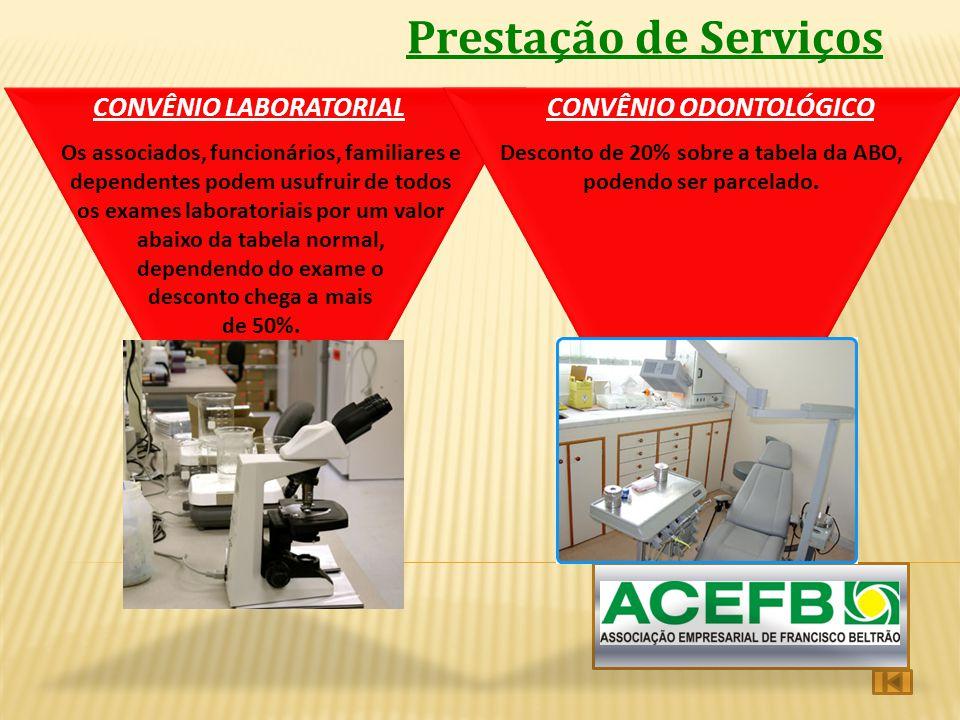 Prestação de Serviços CONVÊNIO LABORATORIAL CONVÊNIO ODONTOLÓGICO