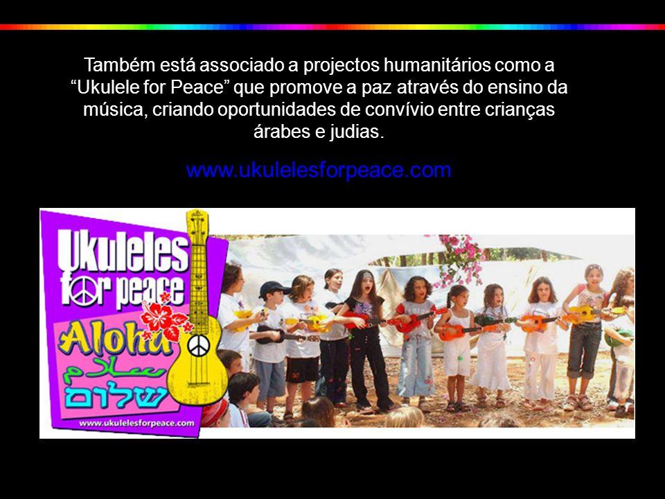 Também está associado a projectos humanitários como a Ukulele for Peace que promove a paz através do ensino da música, criando oportunidades de convívio entre crianças árabes e judias.