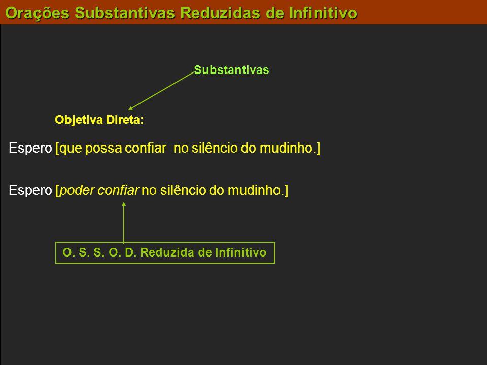O. S. S. O. D. Reduzida de Infinitivo