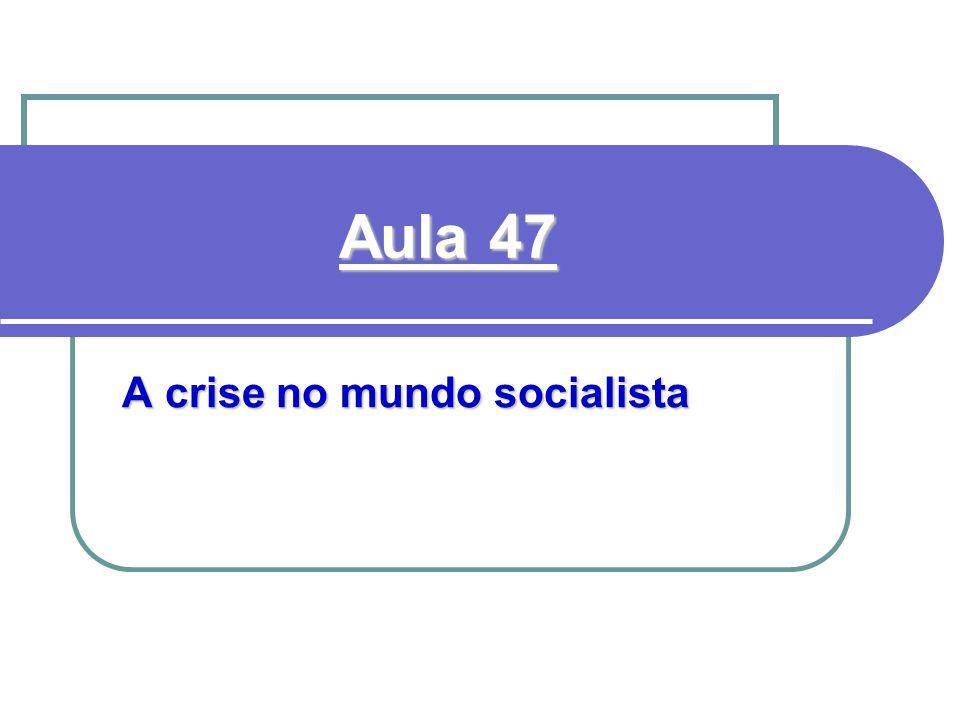 A crise no mundo socialista