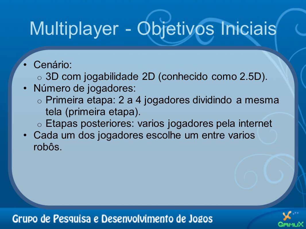 Multiplayer - Objetivos Iniciais