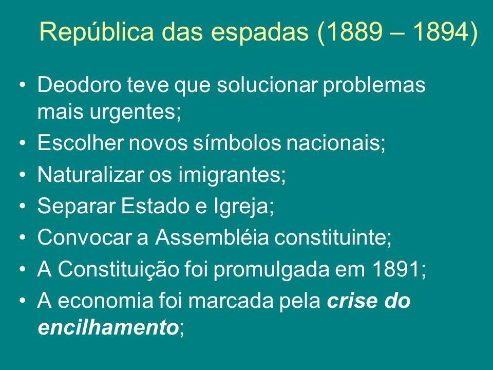 República das espadas (1889 – 1894)