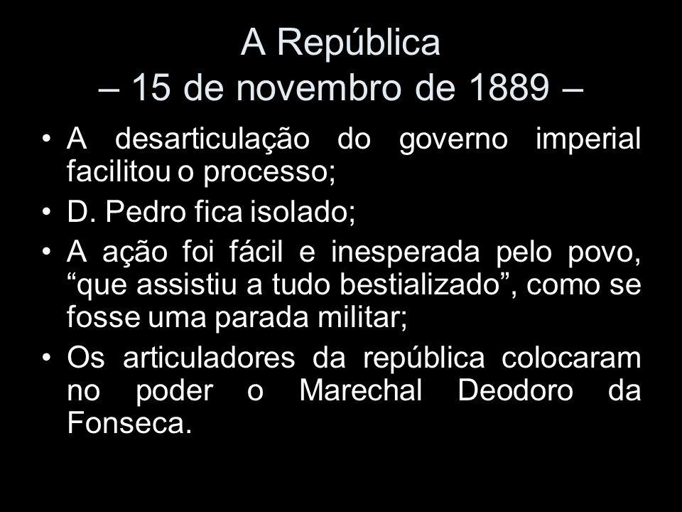 A República – 15 de novembro de 1889 –