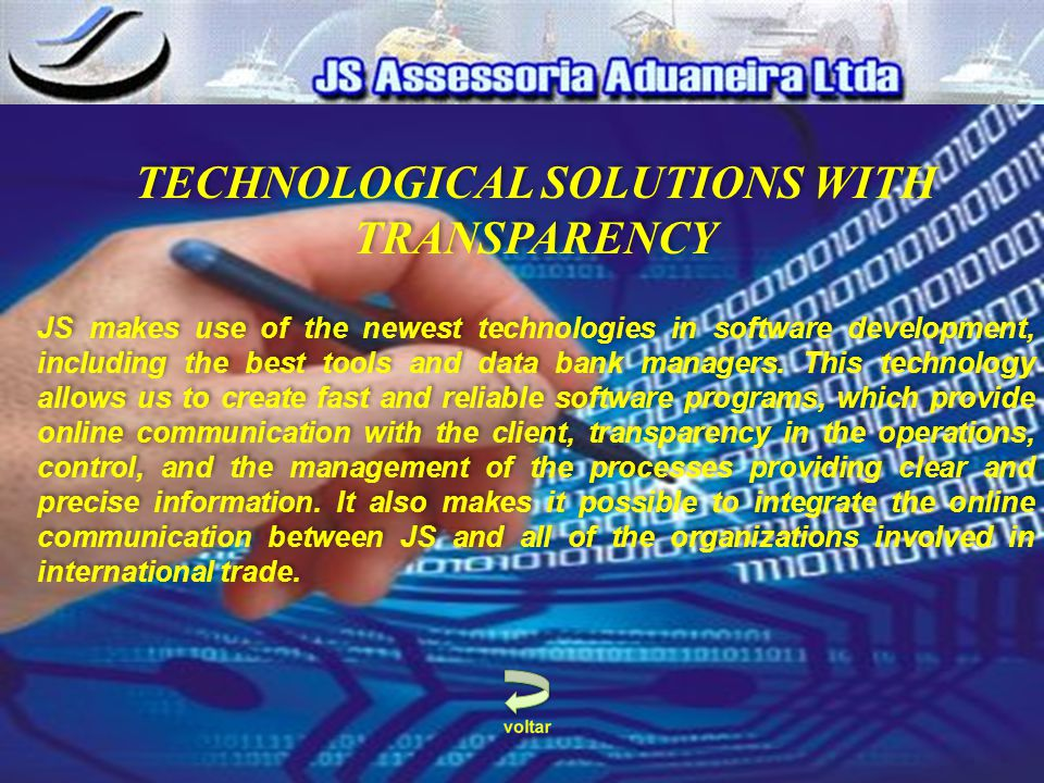 TECHNOLOGICAL SOLUTIONS WITH TRANSPARENCY