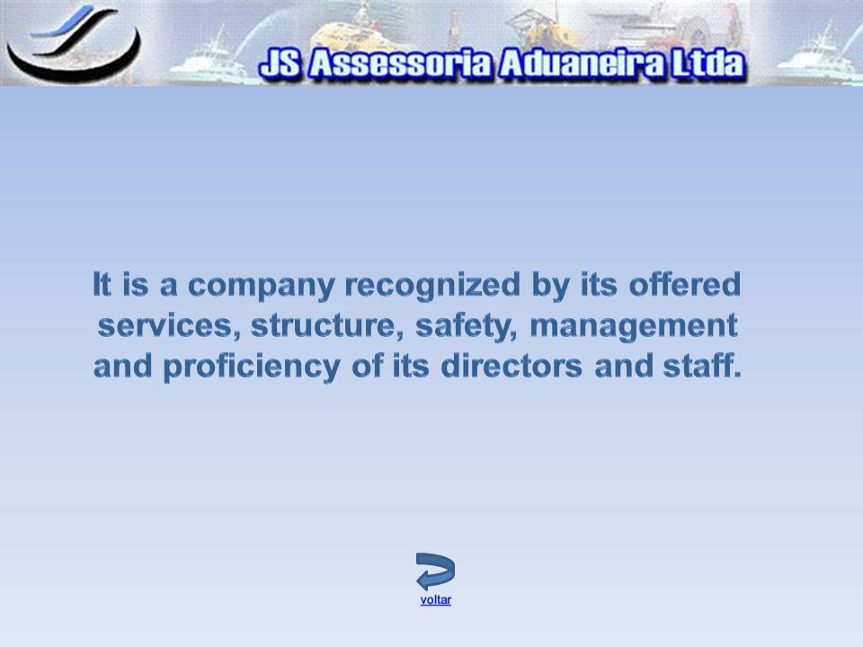 It is a company recognized by its offered services, structure, safety, management and proficiency of its directors and staff.