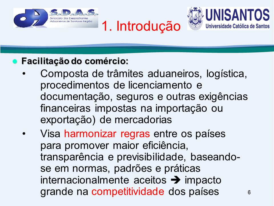 1. Introdução Facilitação do comércio: