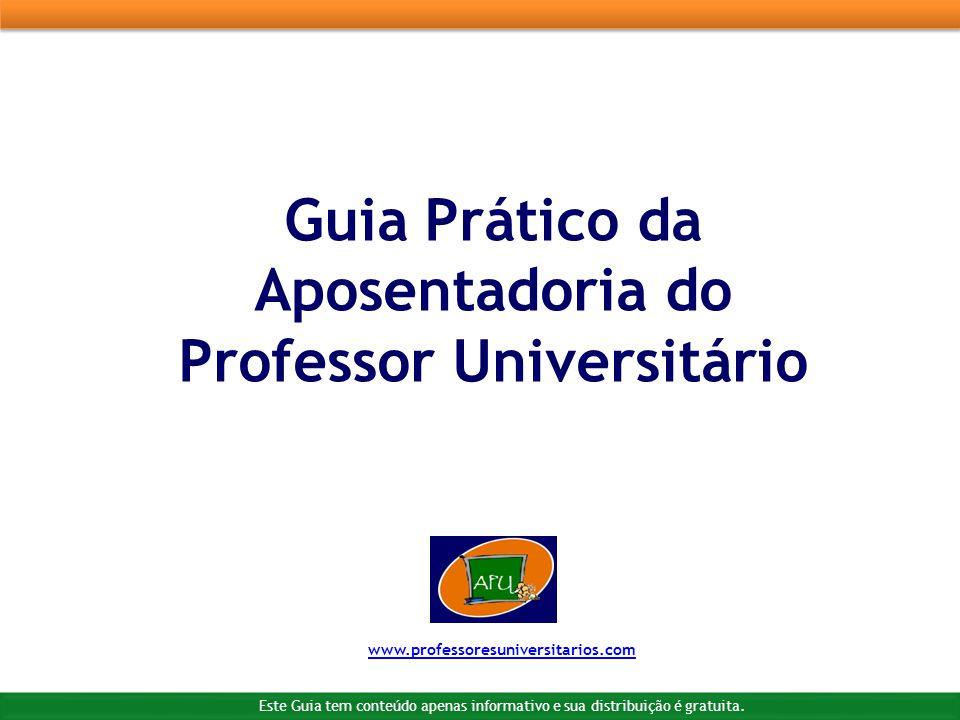 Guia Prático da Aposentadoria do Professor Universitário