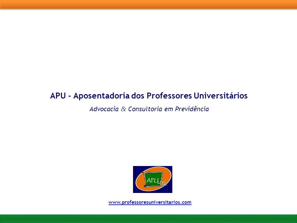 APU - Aposentadoria dos Professores Universitários