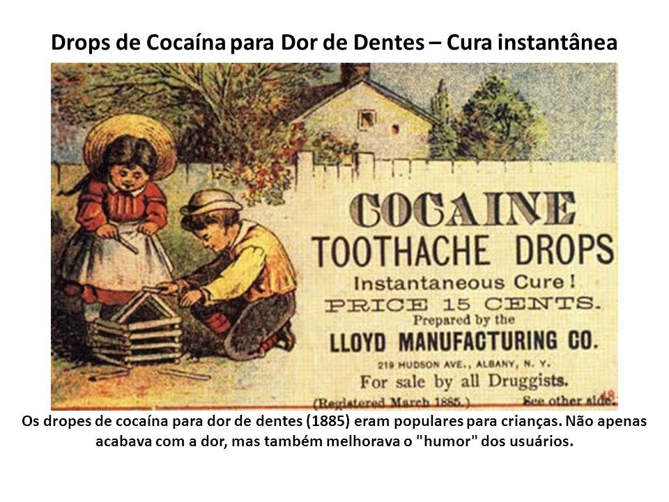 Drops de Cocaína para Dor de Dentes – Cura instantânea