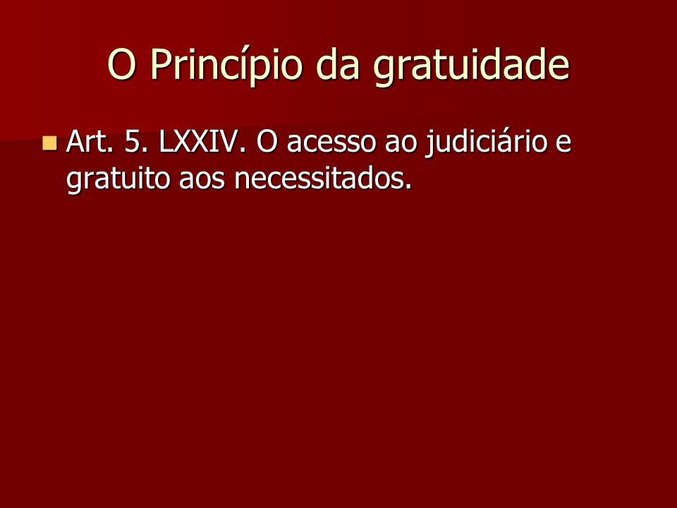 O Princípio da gratuidade